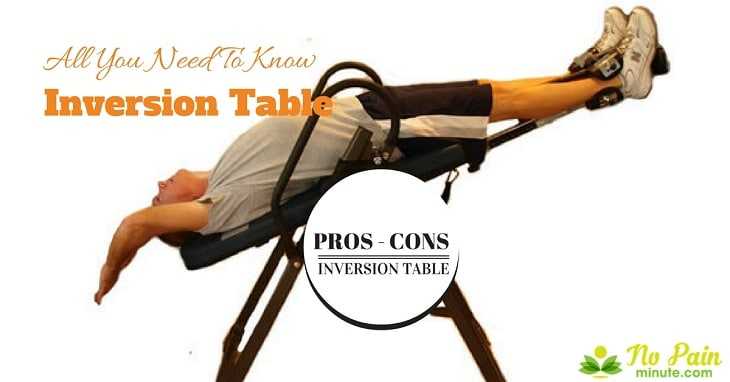 Pros And Cons Of Inversion Tables