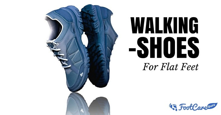 Best Walking Shoes For Flat Feet 2020 – Reviews & Buyer's