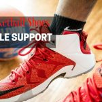 Best Basketball Shoes For Ankle Support REVIEWS