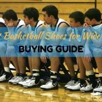 Best Basketball Shoes For Wide Feet reviews
