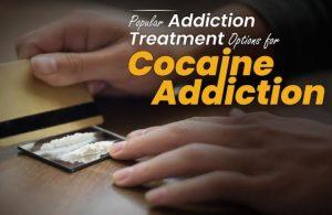 popular treatment for Cocaine Addiction